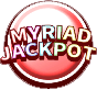 MYRIAD JACKPOT